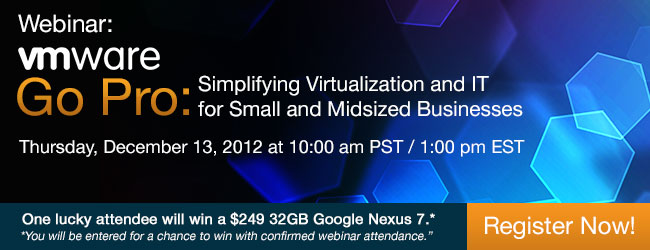VMware Go Pro: Simplifying Virtualization and IT for Small and Midsized Businesses